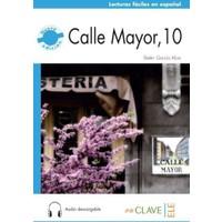 Calle Mayor, 10 +Audio Descargable (Nivel-2) B1