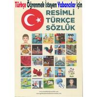 Türkçe Öğrenmek İsteyen Yabancılar İçin Resimli Türkçe Sözlük