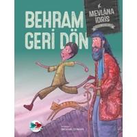 Behram Geri Dön (Ciltli)