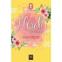 Heidi Büyüyor (Ciltli Özel Bez Baskı) - Charles Tritten