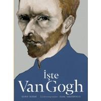 İşte Van Gogh (Ciltli)