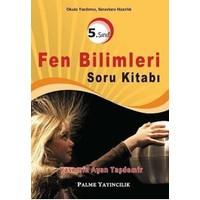 5. Sınıf Fen Bilimleri Soru Kitabı Palme Yayınları
