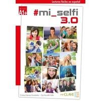 Mi Selfi 3.0 A1+ (Lecturas Faciles En Espanol) - Cristina Herrero Fernandez