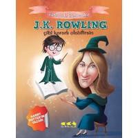 Tarihte İz Bırakanlar: J.K. Rowling Gibi Kararlı Olabilirsin
