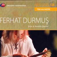 Ferhat Durmus - Trt Cd Arsıv 126