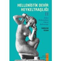 Hellenistik Devir Heykeltraşlığı 2