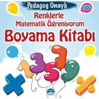Renklerle Matematik Öğreniyorum Boyama Kitabı