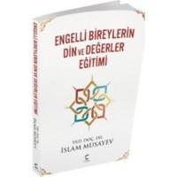 Engelli Bireylerin Din Ve Değerler Eğitimi