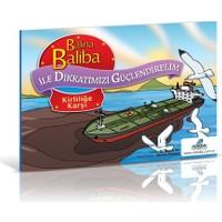 Balina Baliba ile Dikkatimizi Güçlendirelim - Kirliliğe Karşı - Hasan Ay