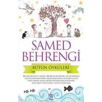 Samed Behrengi - Bütün Öyküleri