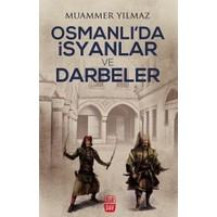 Osmanlıda İsyan Ve Darbeler
