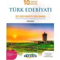 Okyanus Yayınları 10. Sınıf Türk Edebiyatı Özel Ders Konseptli Soru Bankası