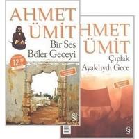 Bir Ses Böler Geceyi - Çıplak Ayaklıydı Gece (2 Kitap)- Ahmet Ümit
