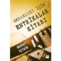 Meraklısı İçin Entrikalar Kitabı - Murat Yetkin