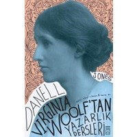 Virginia Woolf'tan Yazarlık Dersleri - Danell Jones
