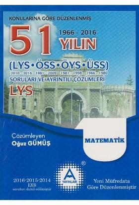 A Yayınları 51 Yılın Lys Matematik Soruları Ve Ayrıntılı Çözümleri