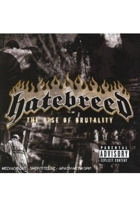 Hatebreed - The Rıse Of Brutalıt