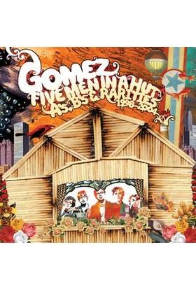 Gomez - Fıve Men In A Hut (A'S,B'S