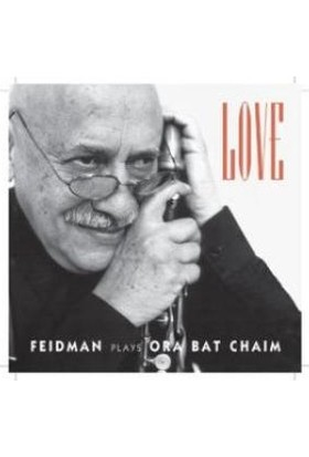 Gıora Feıdman - Love - Ora Bat Chaım