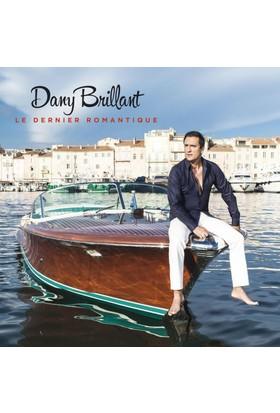 Dany Brıllant - Le Dernıer Romantıque