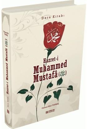 Hz.Muhammed Mustafa (S.A.V) - Osman Nuri Topbaş