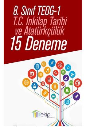 Ekip Yayınları Teog 1 Tc. İnk. Tarihi 15 Deneme