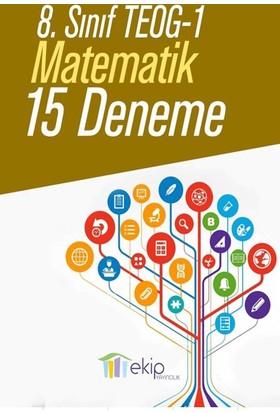 Ekip Yayınları Teog 1 Matematik 15 Deneme