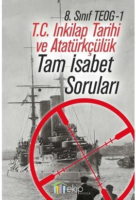 Ekip Yayınları Teog 1 Tc.İnkilap Tarihi Tam İsabet Soruları