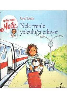 Benim Adım Nele: Nele Trenle Yolculuğa Çıkıyor