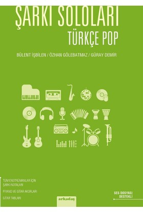 Şarkı Soloları: Türkçe Pop - Bülent İşbilen
