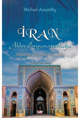 İran: Aklın İmparatorluğu