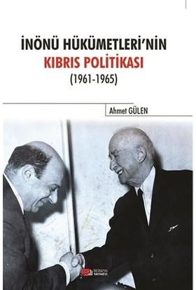 İnönü Hükümetlerinin Kıbrıs Politikası