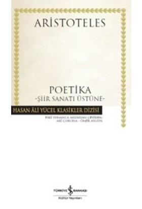 Poetika: Şiir Sanatı Üstüne (Ciltli)