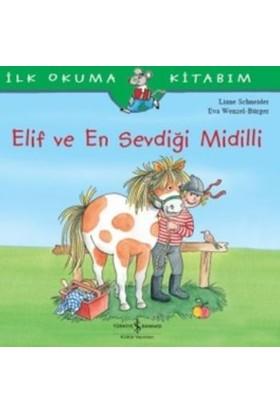 Elif Ve En Sevdiği Midilli (İlk Okuma Kitabım) - Liane Schneider