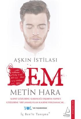Aşkın İstilası: Dem - Metin Hara