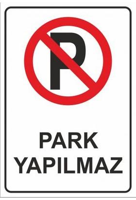 """Modülerteknik """"Park Yapılmaz"""" 25X35cm"""