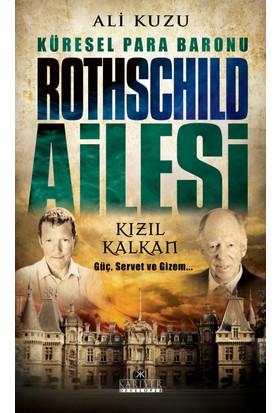 Küresel Para Baronu: Rothschild Ailesi - Ali Kuzu