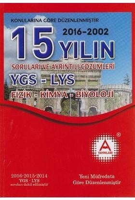 A Yayınları 15 Yılın Ygs-Lys Fizik-Kimya-Biyoloji Soruları Ve Ayrıntılı Çözümleri