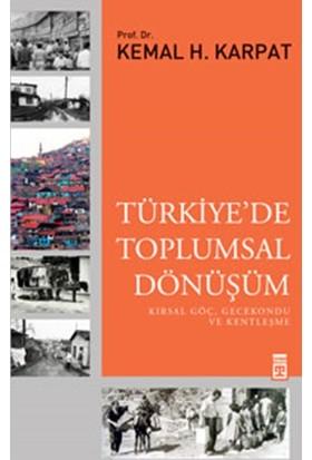Türkiyede Toplumsal Dönüşüm - Kemal H. Karpat