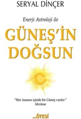 Enerji Astroloji İle Güneş'İn Doğsun