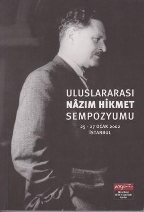 Uluslararası Nazım Hikmet Sempozyumu 25-27 Ocak 2002 İstanbul