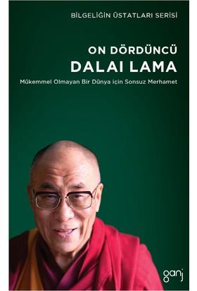 On Dördüncü Dalai Lama: Mükemmel Olmayan Bir Dünya İçin Sonsuz Merhamet