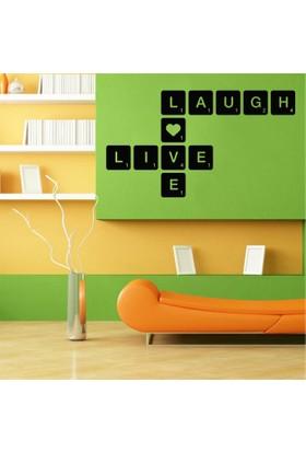 Live - Laugh - Love Duvar Sticker