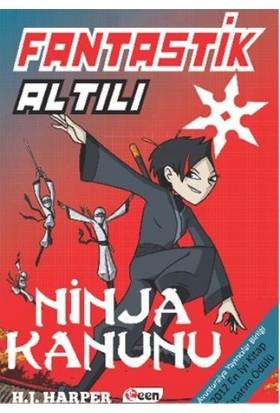 Fantastik Altılı: Ninja Kanunu