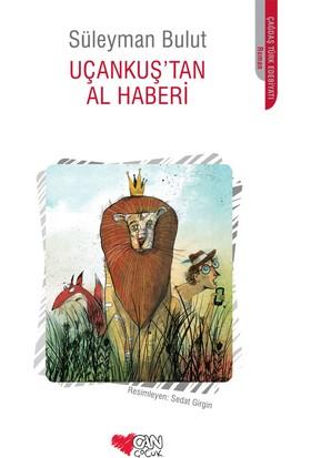 Uçankuş'Tan Al Haberi - Süleyman Bulut