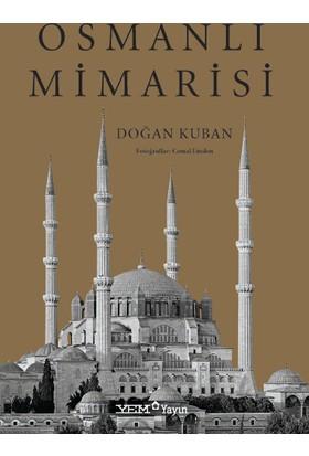 Osmanlı Mimarisi - Doğan Kuban