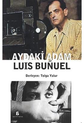 Luis Bunuel: Aydaki Adam