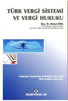 YaklaşımTürk Vergi Sistemi Ve Vergi Hukuku