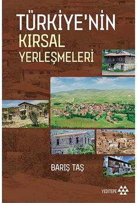 Türkiye'Nin Kırsal Yerleşmeleri