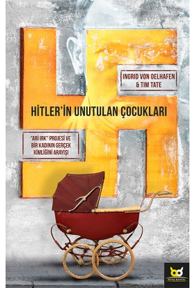 Hitler'İn Unutulan Çocukları